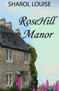 RoseHill Manor - front cover 1650 x 2550