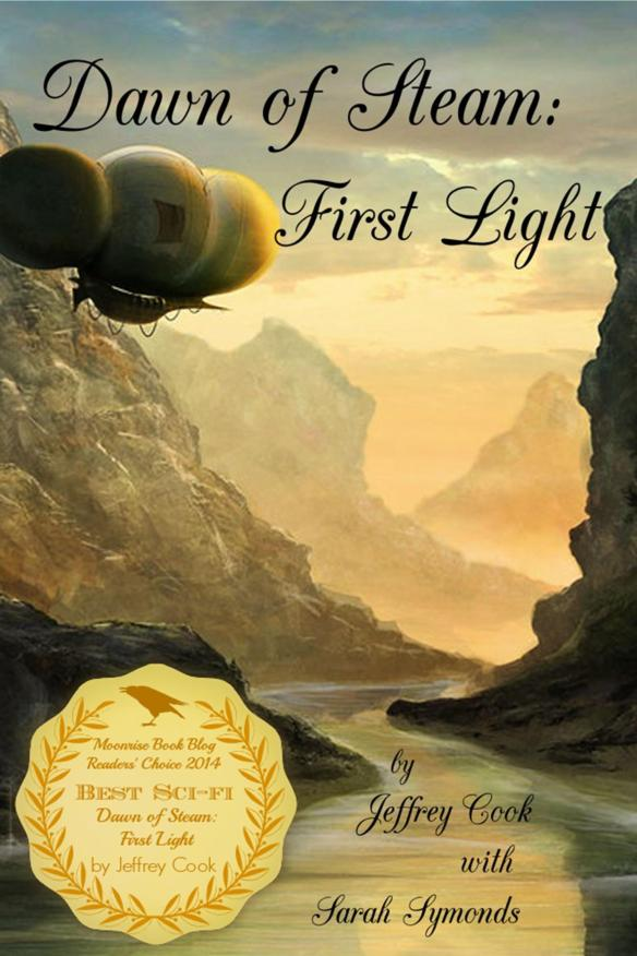 Dawn of Steam - First Light w Award Badge